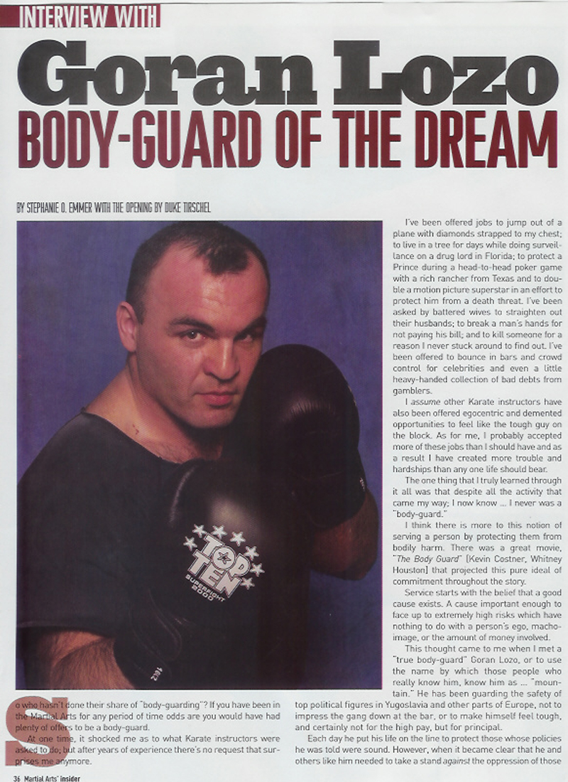 Goran in Martial Arts Insider - Body Guard of The Dream